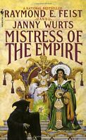 Mistress of the Empire (Empire Trilogy, Bk. 3) by Raymond Feist, Janny Wurts