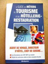 Le guide des métiers du tourisme et de l'hôtellerie Restauration   /Z123