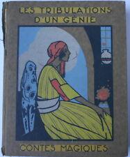 Les tribulations d'un génie - contes magiques en couleur 1925 Art Déco Illustr.