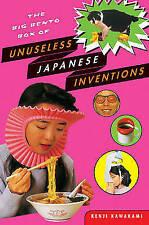 The Big Bento Box of Unuseless Japanese Inventions by Kenji Kawakami (Paperback, 2004)