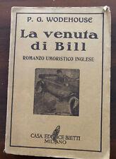 La venuta di Bil romanzo umoristico inglese di P. G.Wodehouse 1938