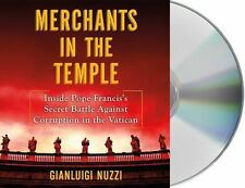 Merchants in the Temple: Inside Pope Francis's Secret Battle Against Corruption