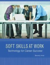 Soft Skills at Work: Technology for Career Success