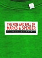 The Rise and Fall of Marks & Spencer by Bevan, Judi Book The Cheap Fast Free