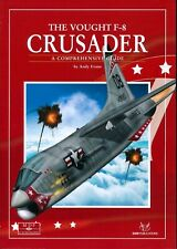 The Vought F-8 Crusader - A Comprehensive Guide - SAM Publications - New Copy