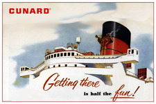 Cunard Getting There is Half the Fun!   24 x 36 Poster - Queen Mary