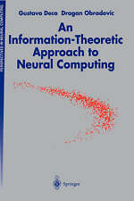 An Information-Theoretic Approach to Neural Computing (Perspectives in Neural