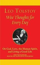 Wise Thoughts for Every Day: On God, Love, the Human Spirit, and Living a Good L
