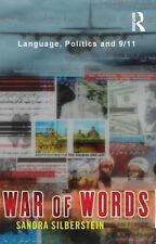 War of Words: Language, Politics and 9/11 by Silberstein, Sandra