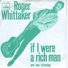 7inch ROGER WHITTAKER if I were a rich man HOLLAND EX (S1314)