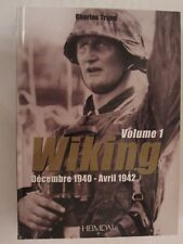Wiking - Volume 1 : Décembre 1940 - Avril 1942 (French Text) armored SS division