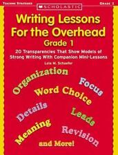 Writing Lessons for the Overhead: Grade 1: 20 Transparencies That Show Models o
