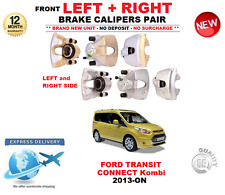 FOR FORD TRANSIT CONNECT Kombi FRONT LEFT and RIGHT BRAKE CALIPERS 2013>ON 1.6
