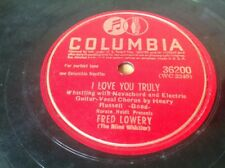 78 RPM FRED LOWERY & HENRY RUSSEL - I Love You Truly - COLUMBIA 36200