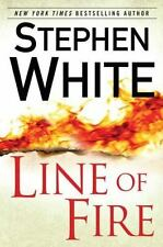 Line of Fire by Stephen White (2012, Hardcover)