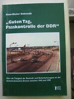 Behrendt Guten Tag, Passkontrolle der DDR Grenzübergang Transitstrecken Stasi