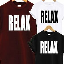RELAX T SHIRT HOLLYWOOD BAND 80s JUMPER TEE SWAG DOPE TUMBLR HIPSTER FANCY DRESS