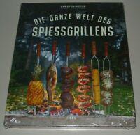 Bothe: Die Ganze Welt Des Spiessgrillens Grillbuch Kochbuch Grillen Kochen Buch!