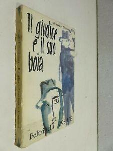 IL GIUDICE E IL SUO BOIA e Il sospetto Friedrich Durrenmatt Due romanzi gialli