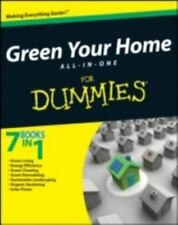 Green Your Home All in One For Dummies Yvonne Jeffery, Liz Barclay, Michael Gro