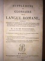 Supplément au glossaire de la langue romane par Roquefort 1820