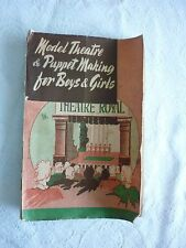 Model Theatre & Puppet making Vaser and Wiles handbooks plays for Pelham puppets