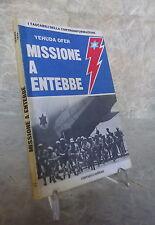 YEHUDA OFER MISSIONE A ENTEBBE CIARRAPICO EDITORE 1976 CONTROINFORMAZIONE 5