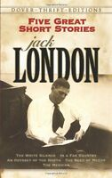 Five Great Short Stories (Dover Thrift Editions) by Jack London