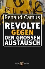 Revolte gegen den Großen Austausch von Renaud Camus (2016)