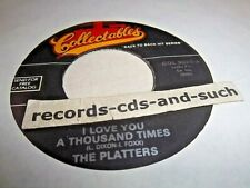 THE PLATTERS-I LOVE YOU A THOUSAND TIMES/WITH THIS RING-COL 3020 NM VINYL 45