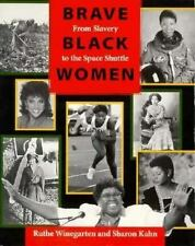 Brave Black Women: From Slavery to the Space Shuttle-ExLibrary
