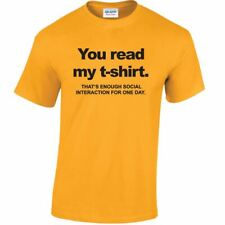 You Read My Tshirt Anti Social Men and Ladies Tee Novelty Funny Cool Gift