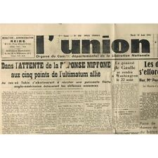 L'UNION 14 Août 1945 Procès PÉTAIN-De GAULLE aux USA-Mac ARTHUR-JAPON Capitule