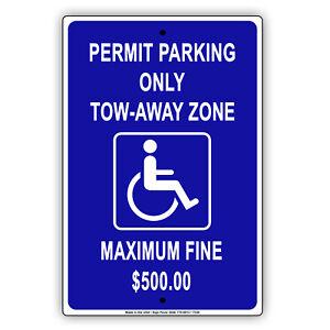 Handicap Permit Parking Only Tow Fine $500 Notice Warning Aluminum Metal Sign