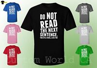 Funny Men T Shirts - Do not Read the Next Sentence Funny Tees - Gift ideas Shirt