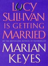 Lucy Sullivan Is Getting Married,Marian Keyes- 9780749324742