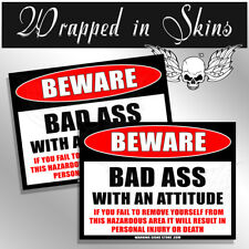 Bad Ass Funny Warning Beware Sticker OEM Decal Funny Sticker 2 Pack