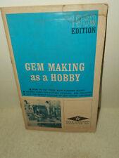 1969 Gem Making As A Hobby Star Diamond Industries Cutting Grinding Polishing