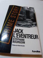 Stéphane Bourgoin - Jack l'Eventreur - Préface de Robert Bloch - (car4)