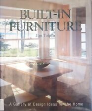 Built In Furniture A Gallery Of Design Ideas By Jim Toplin