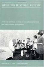 Nursing History Review, Volume 2: Official Journal of the American Association f