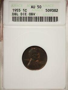 1955 Lincoln Cent Double Die Obverse 1C  ANACS AU50 # 9382