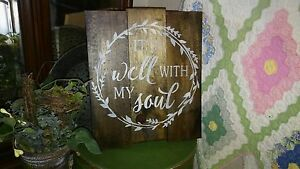 IT IS WELL WITH MY SOUL      primitive wood pallet style sign