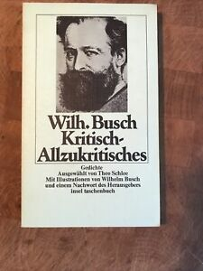 Wilhelm Busch - Kritisch- Allzukritisches / Gedichte