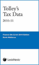 Tolley's Tax Data 2010-11 by Walton, Kevin