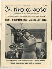 """RIVISTA """"IL TIRO A VOLO"""", ANNO VIII, N. 32, GIU 1936, L'ON. GEN. A. MELCHIORI  m"""
