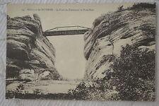 """CPA """" Environs de SAVERNE - Le Pont du Diable sur le Haut-Barr"""