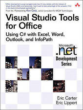 Visual Studio Tools for Office: Using C# with Excel, Word, Outlook, and InfoPath