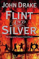 Flint and Silver by John Drake 9780007268948 (Paperback, 2009)