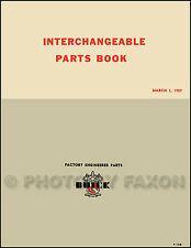 Buick and GM Parts Interchange Manual 1951 1952 1953 1954 1955 1956 1957